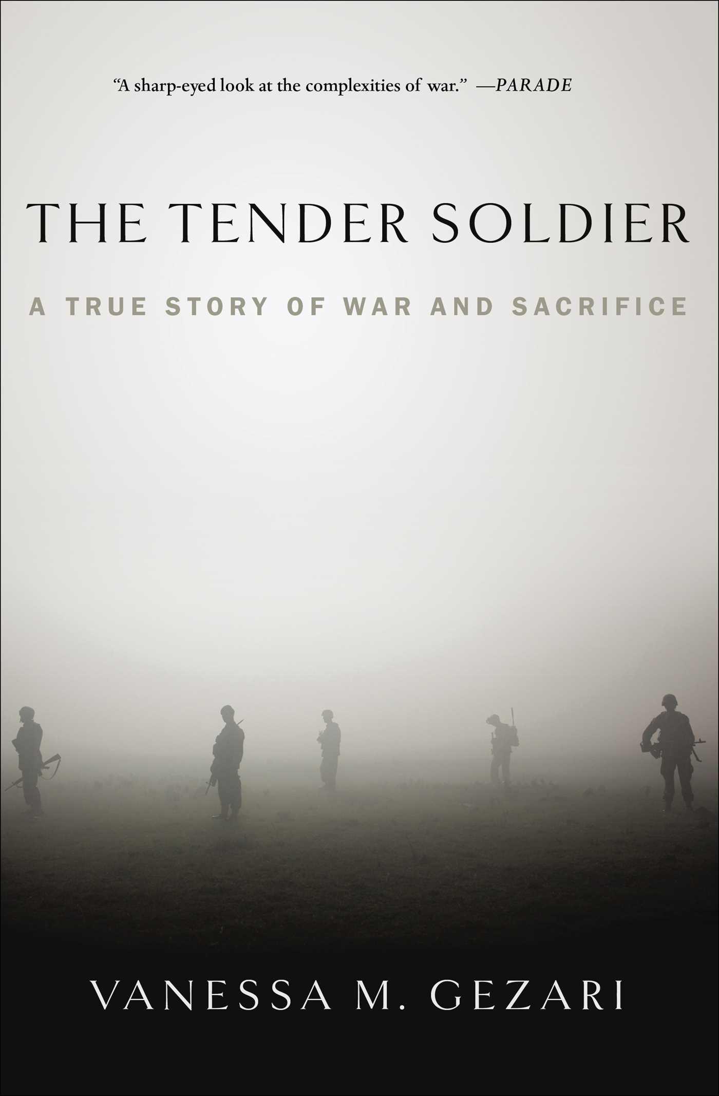 Tender soldier 9781439177419 hr