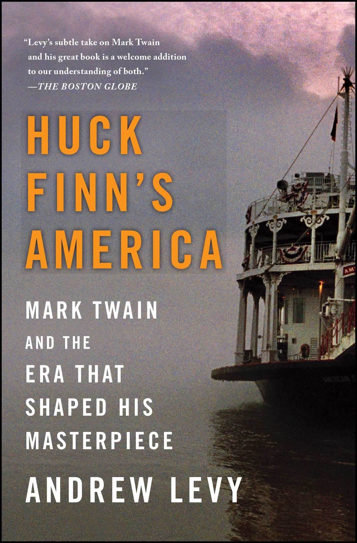 Huck Finn's America | Book by Andrew Levy | Official