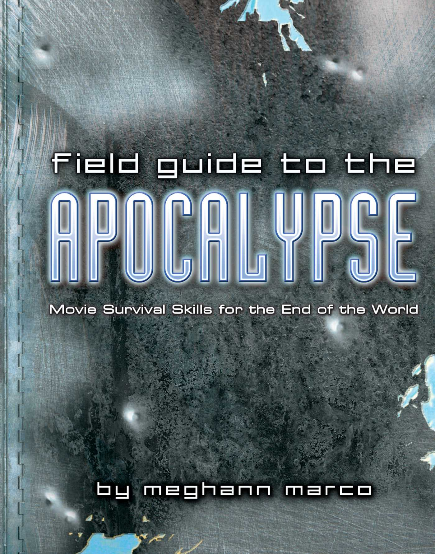Field guide to the apocalypse 9781439188071 hr