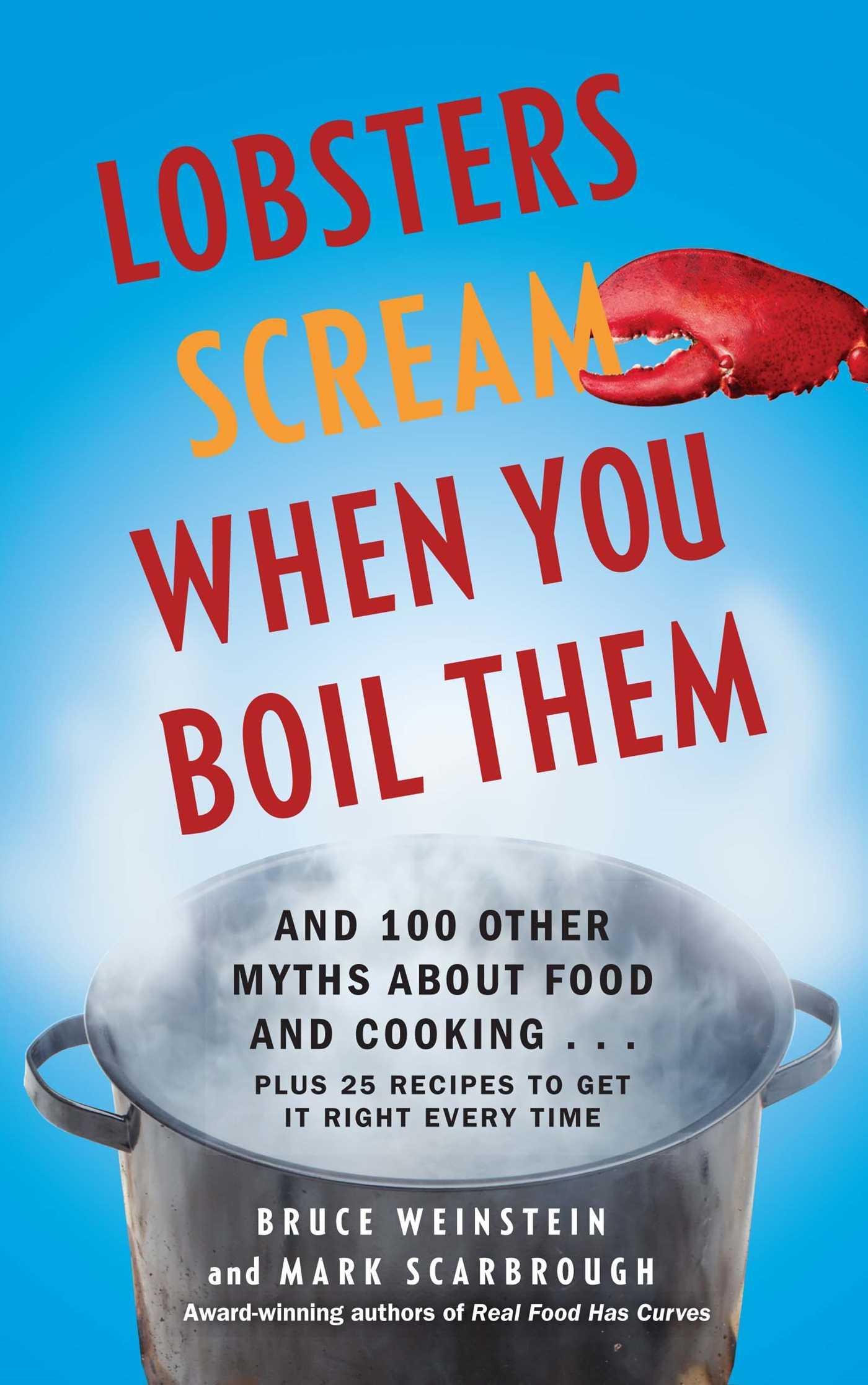 Lobsters scream when you boil them 9781439195376 hr