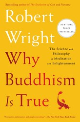 Why Buddhism is True by Robert Wright