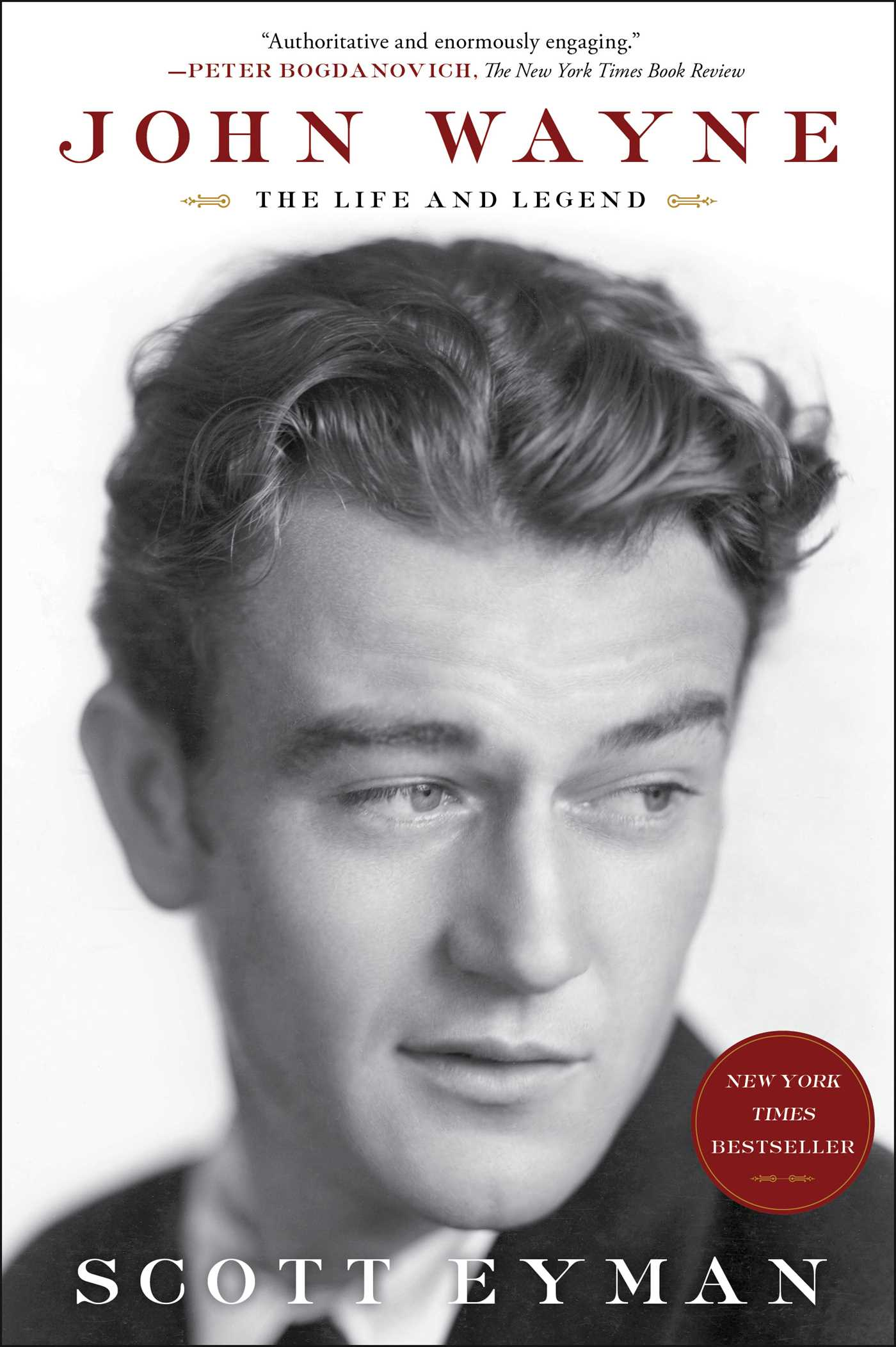 John Wayne: The Life and Legend | Book by Scott Eyman | Official ...