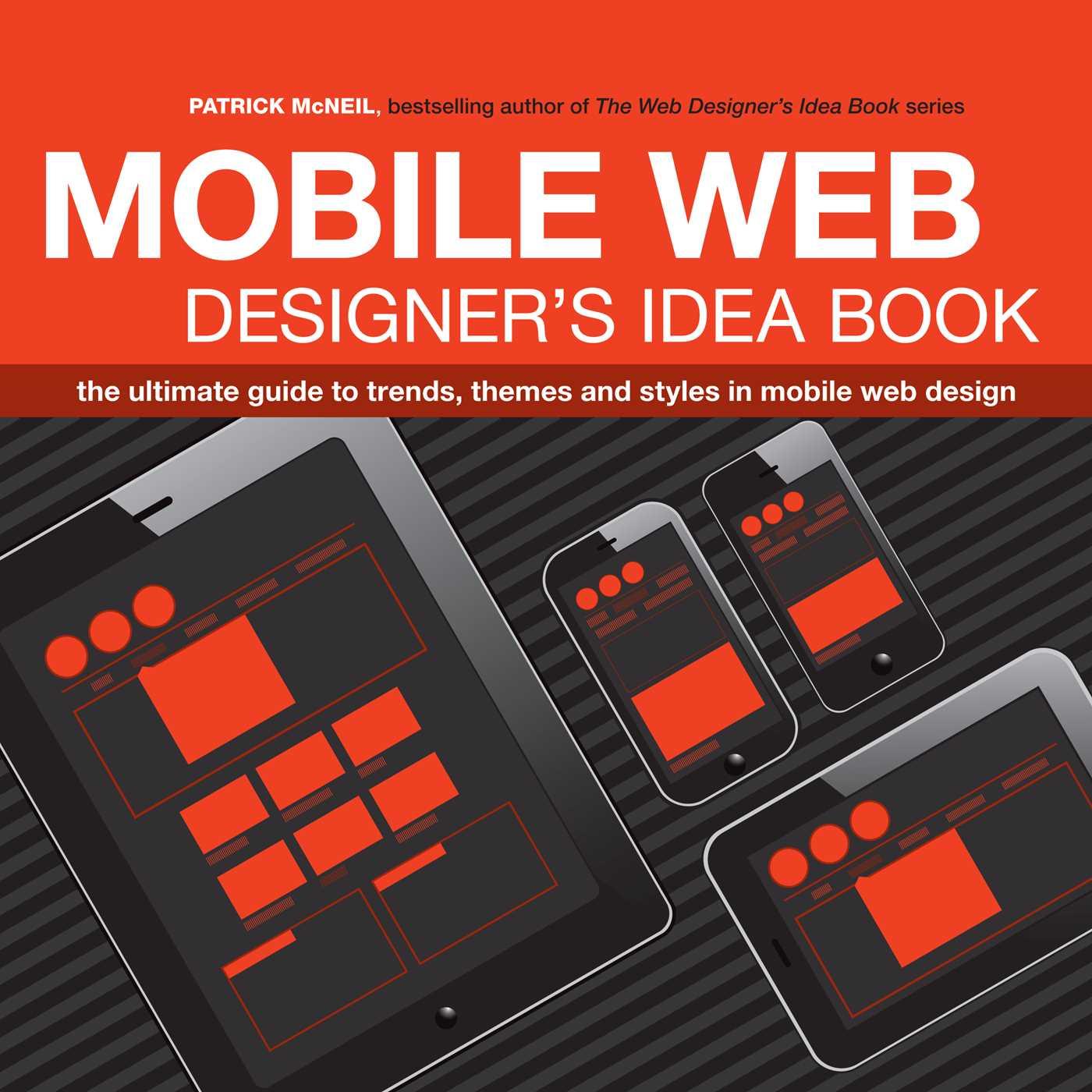 Mobile web designer 39 s idea book book by patrick mcneil for Designer s image