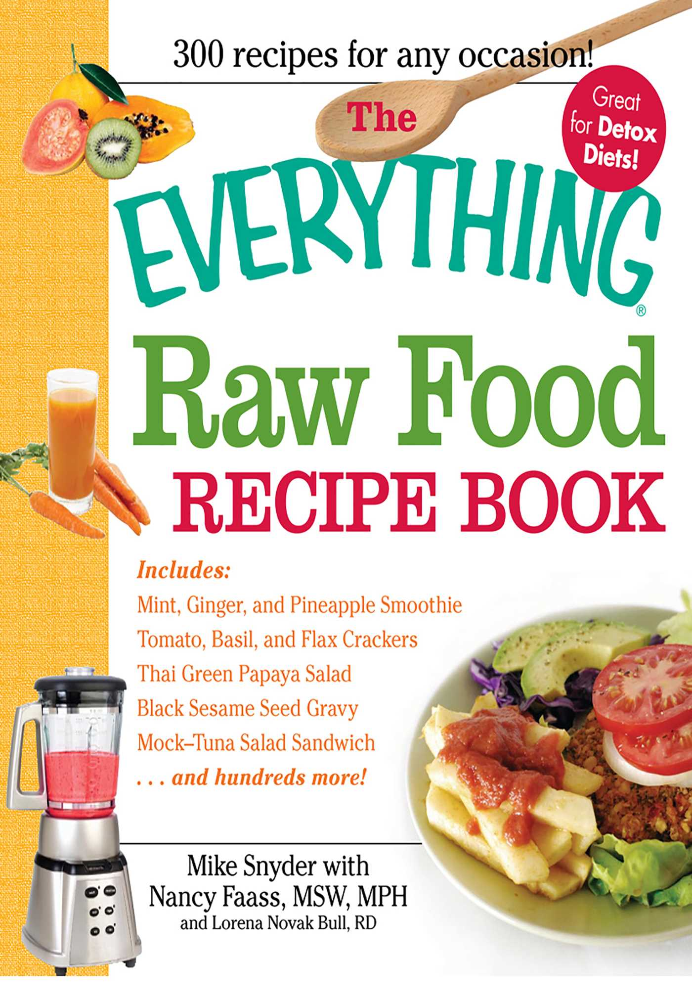 The everything raw food recipe book ebook by mike snyder nancy the everything raw food recipe book 9781440500121 hr forumfinder Gallery