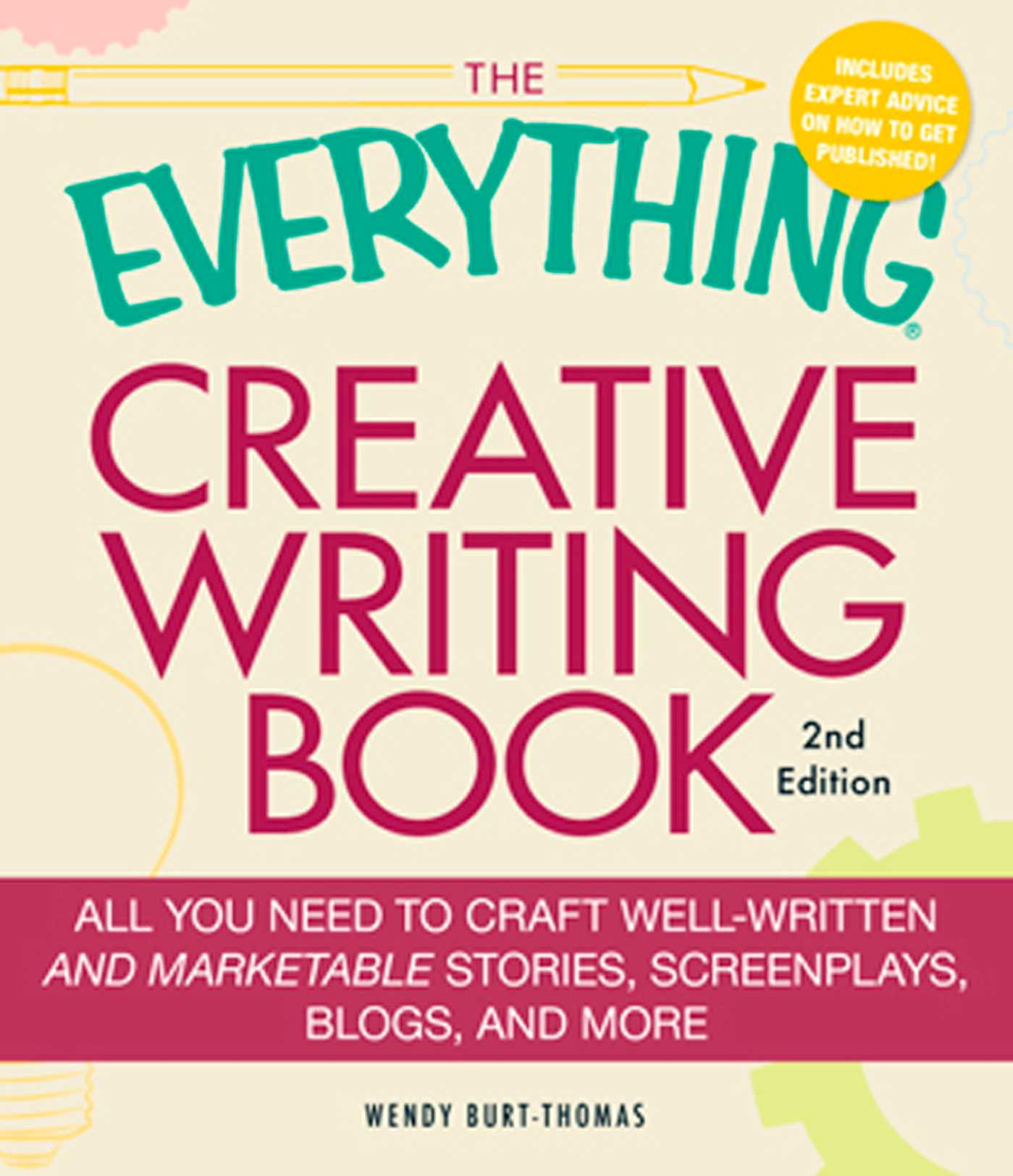 The everything creative writing book ebook by wendy burt thomas the everything creative writing book 9781440501531 hr fandeluxe Images