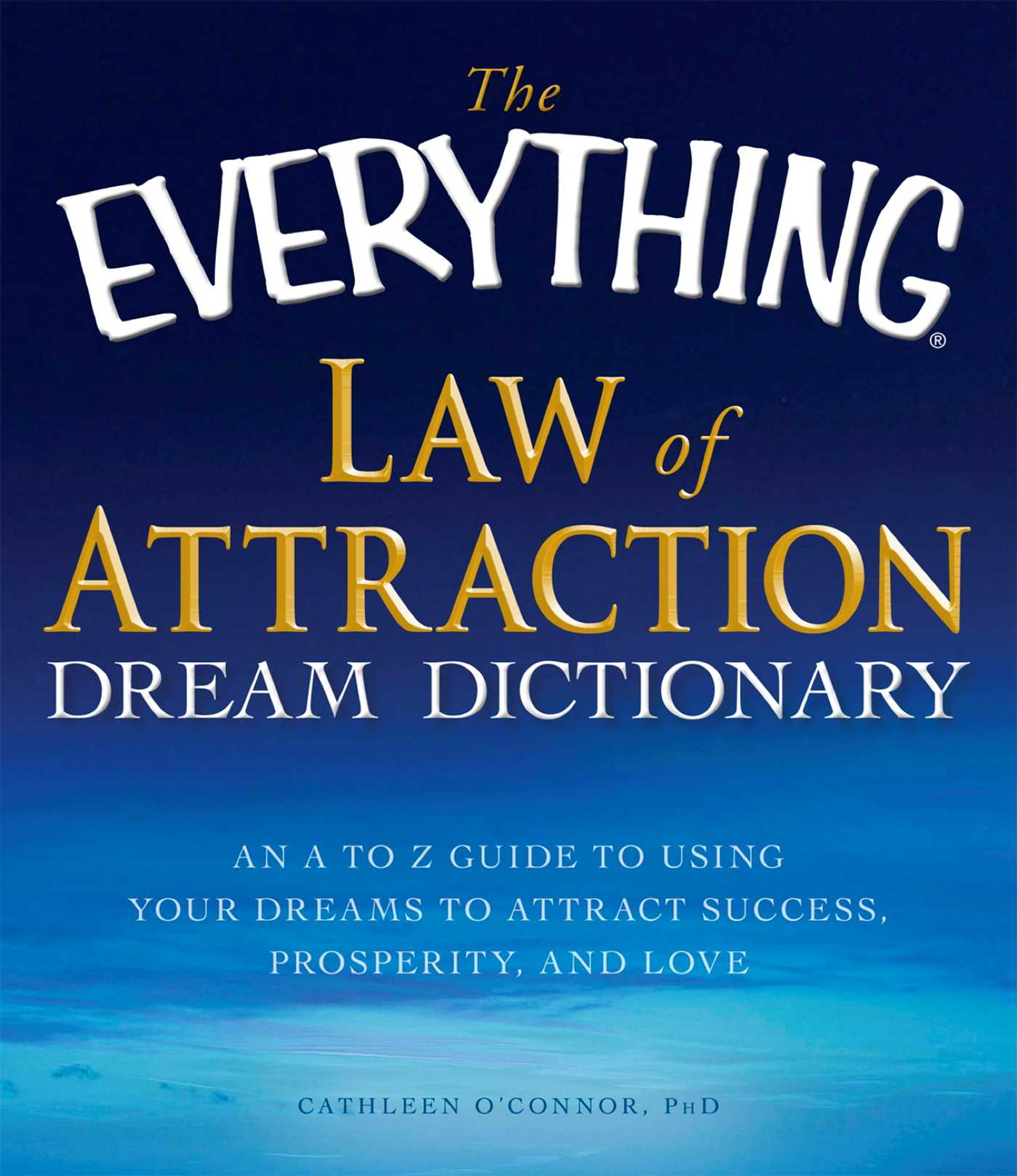 The everything law of attraction dream dictionary 9781440504679 hr