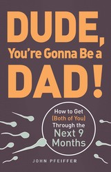 Buy Dude, You're Gonna Be a Dad!