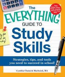 The Everything Guide to Study Skills