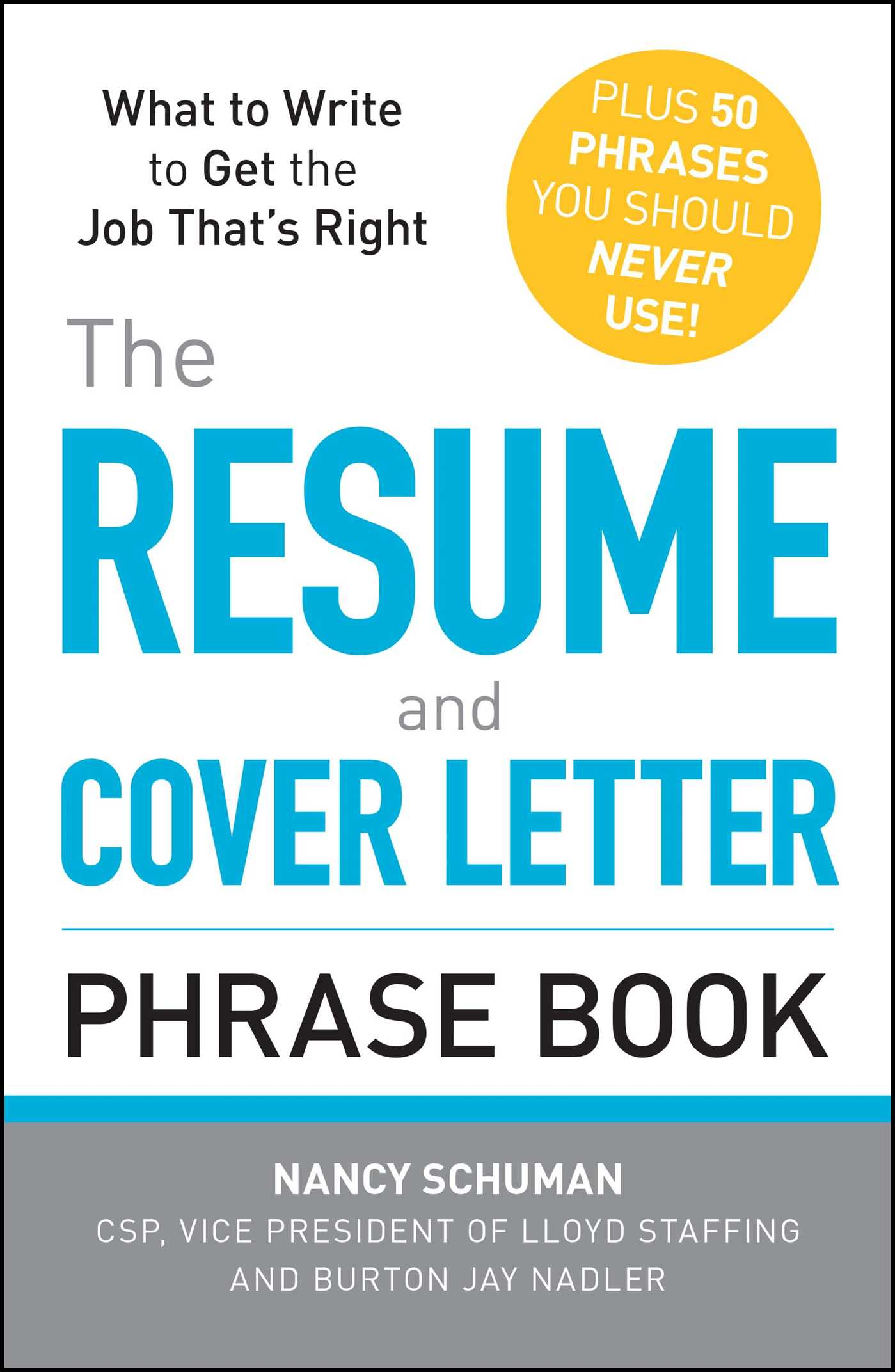 The Resume and Cover Letter Phrase Book | Book by Nancy Schuman ...