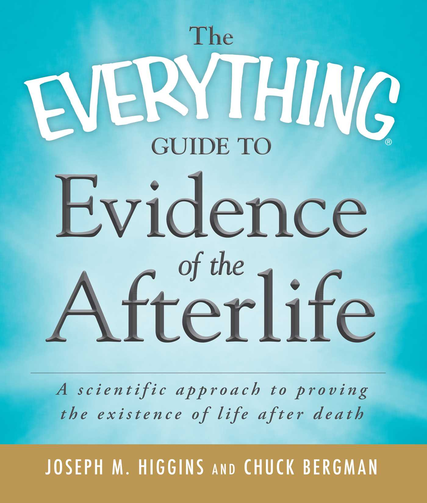 The everything guide to evidence of the afterlife 9781440510083 hr