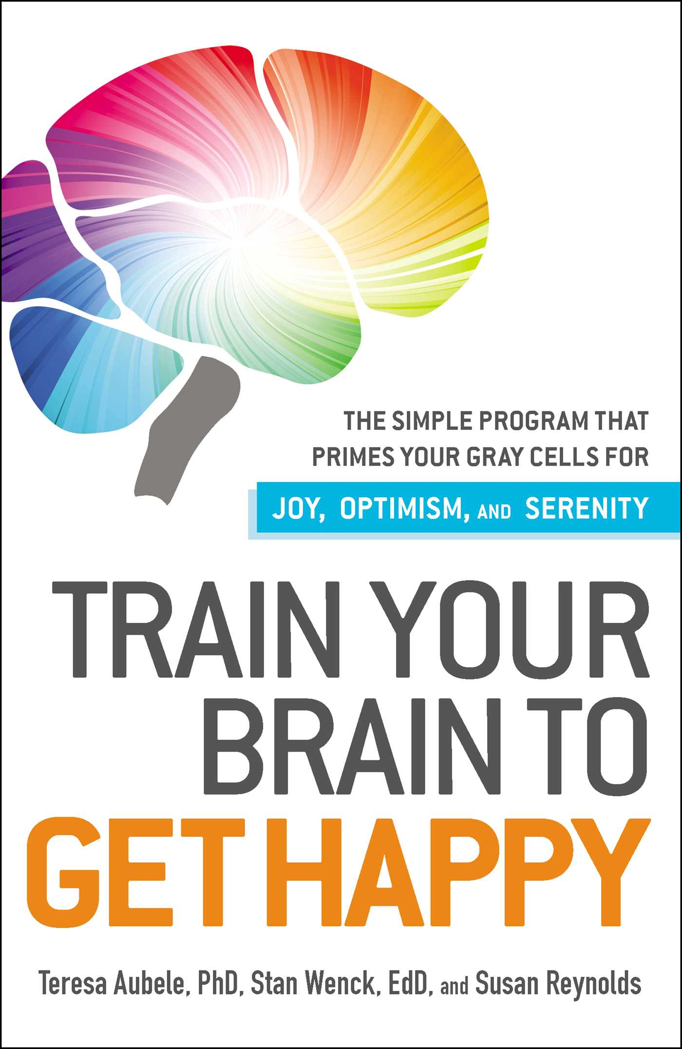 Train your brain to get happy book by teresa aubele official train your brain to get happy 9781440511813 hr fandeluxe Images