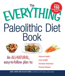 The Everything Paleolithic Diet Book