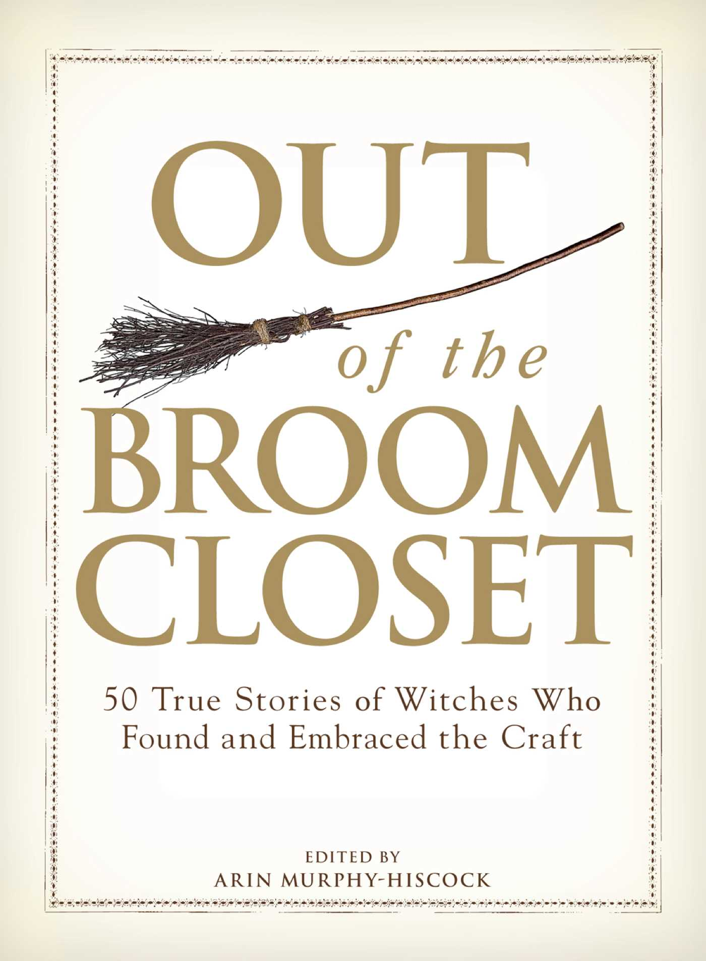 Out of the broom closet 9781440513657 hr
