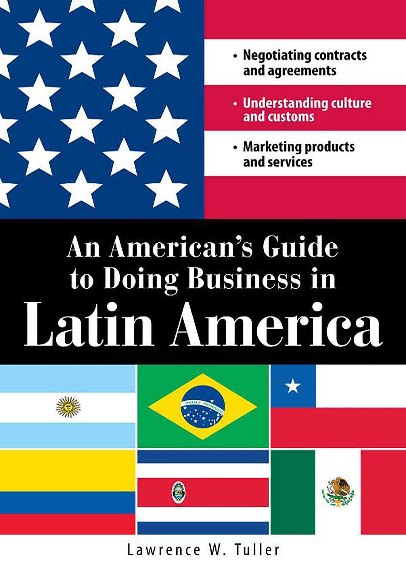 An American's Guide to Doing Business in Latin America eBook