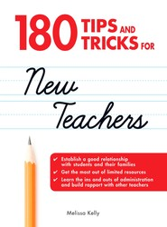 180 Tips and Tricks for New Teachers