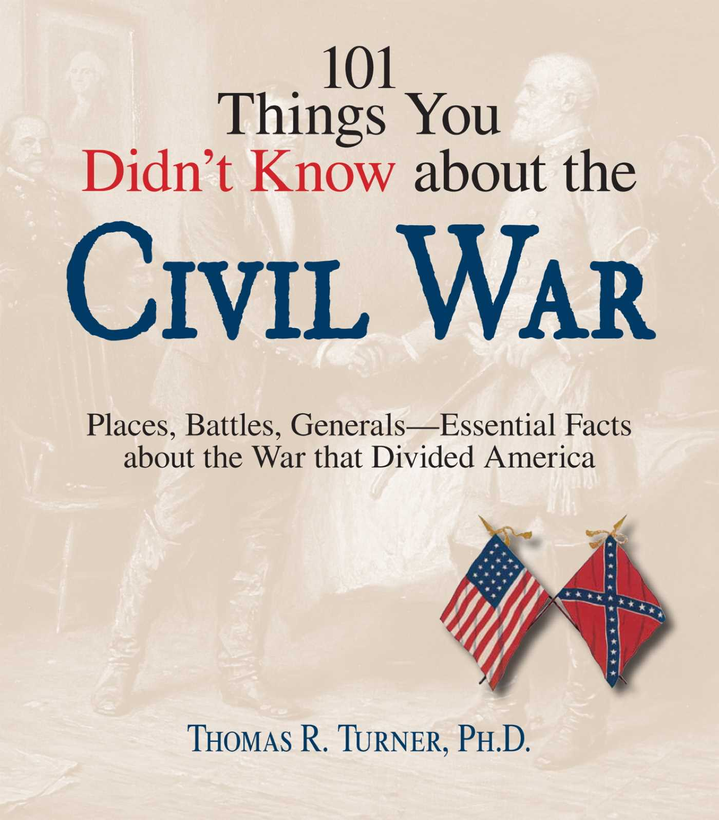 101 things you didnt know about the civil war 9781440516689 hr