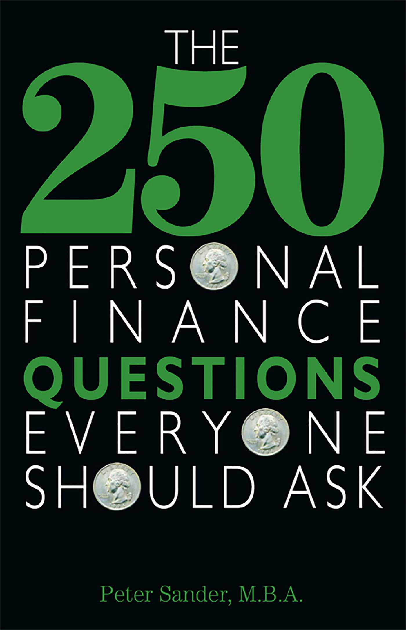The 250 personal finance questions everyone should ask 9781440518485 hr