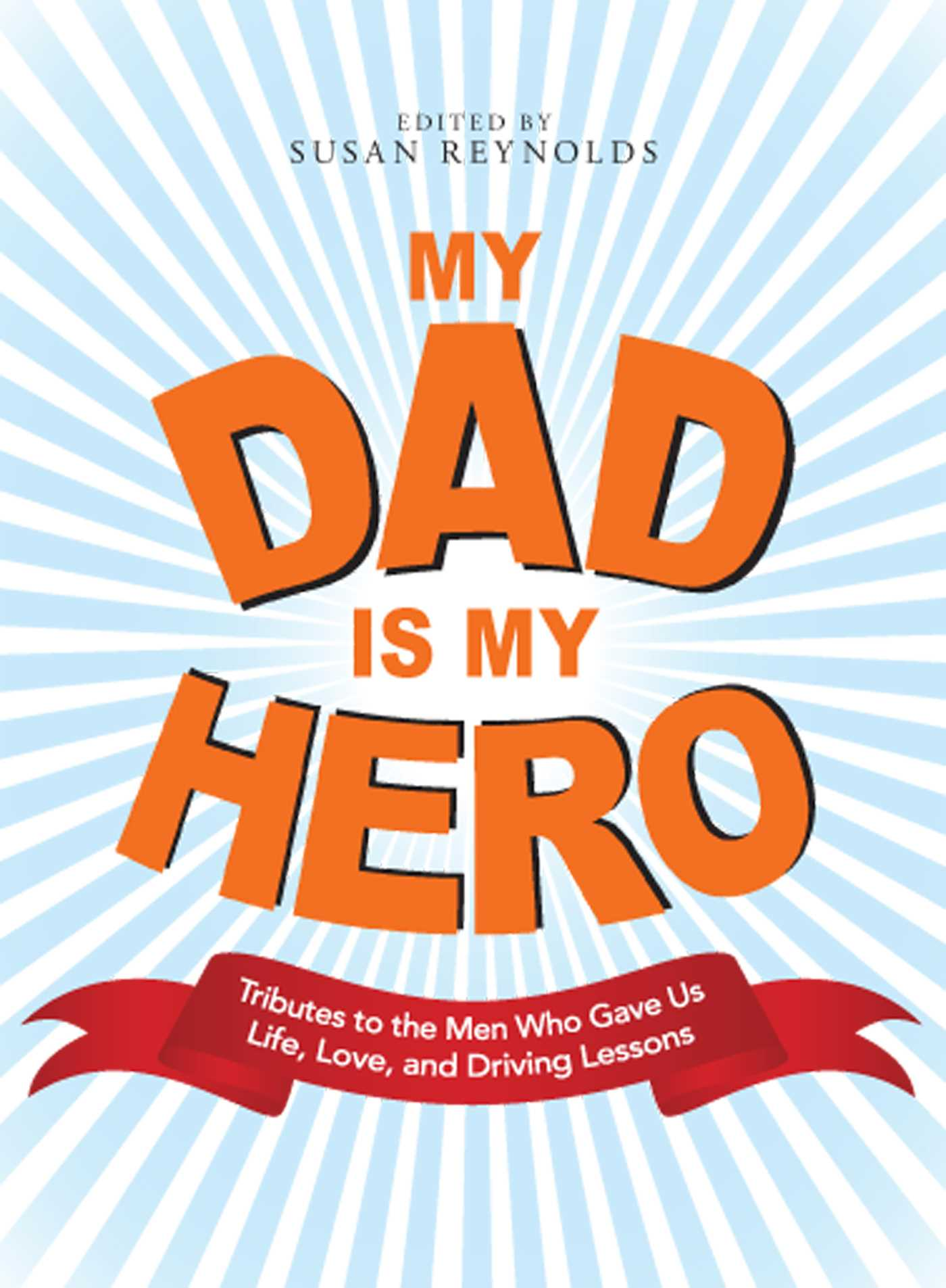 My Dad Is My Hero Ebook By Susan Reynolds Official Publisher Page