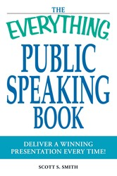 The Everything Public Speaking Book