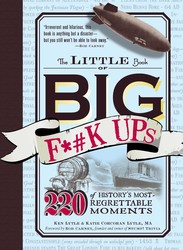 The Little Book of Big F*#k Ups