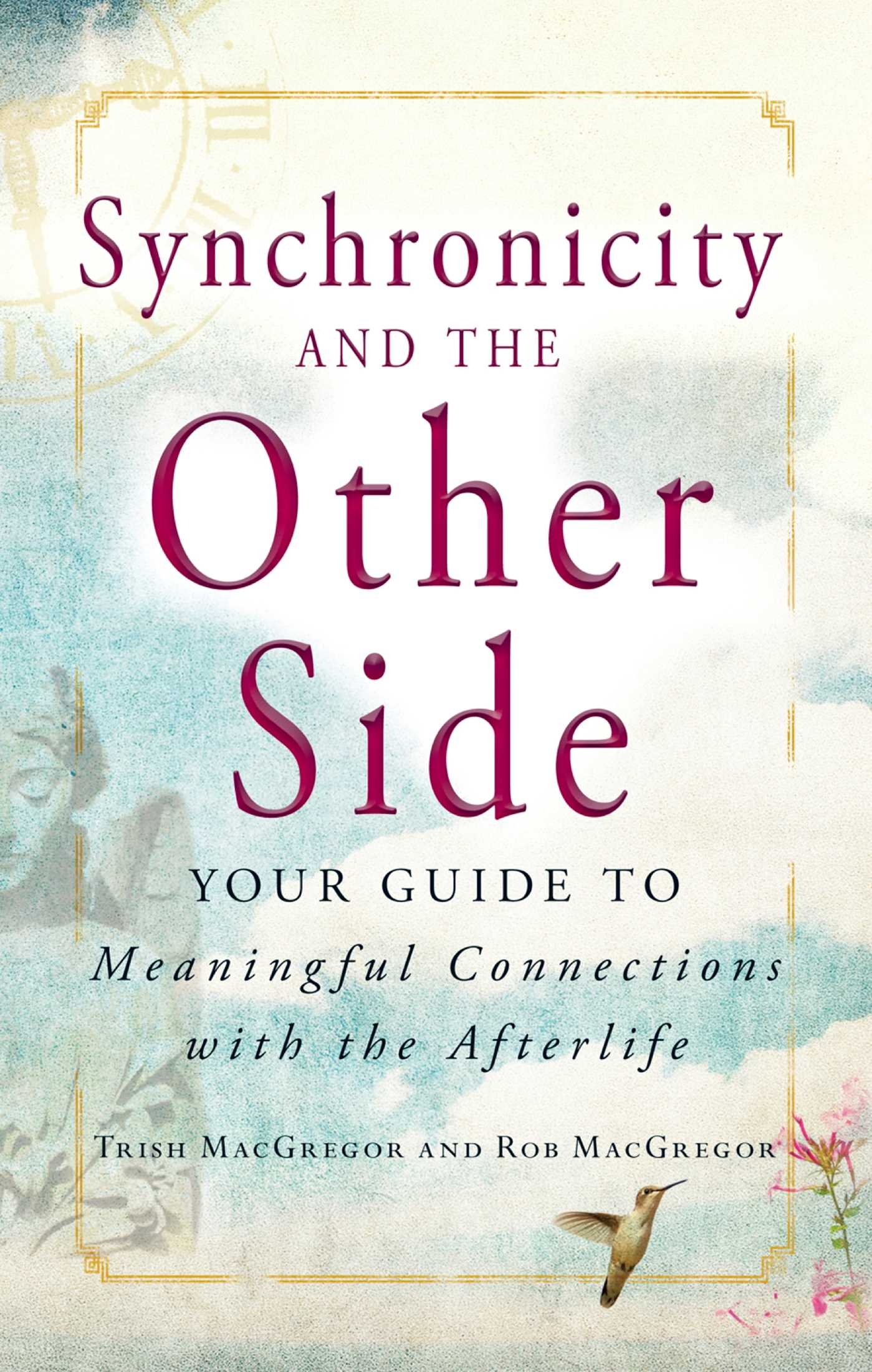 Synchronicity and the other side 9781440525810 hr