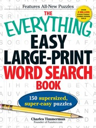 The Everything Easy Large-Print Word Search Book