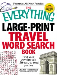 The Everything Large-Print Travel Word Search Book
