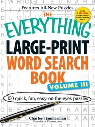 The Everything Large-Print Word Search Book Volume III