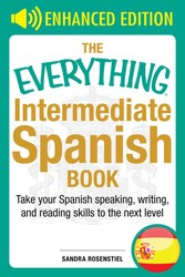 The Everything Intermediate Spanish Book