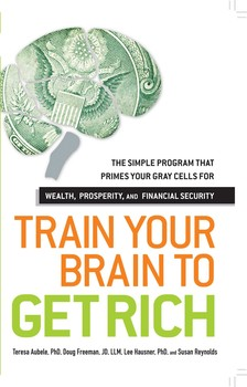 Train your brain to get rich ebook by teresa aubele doug freeman train your brain to get rich fandeluxe Gallery
