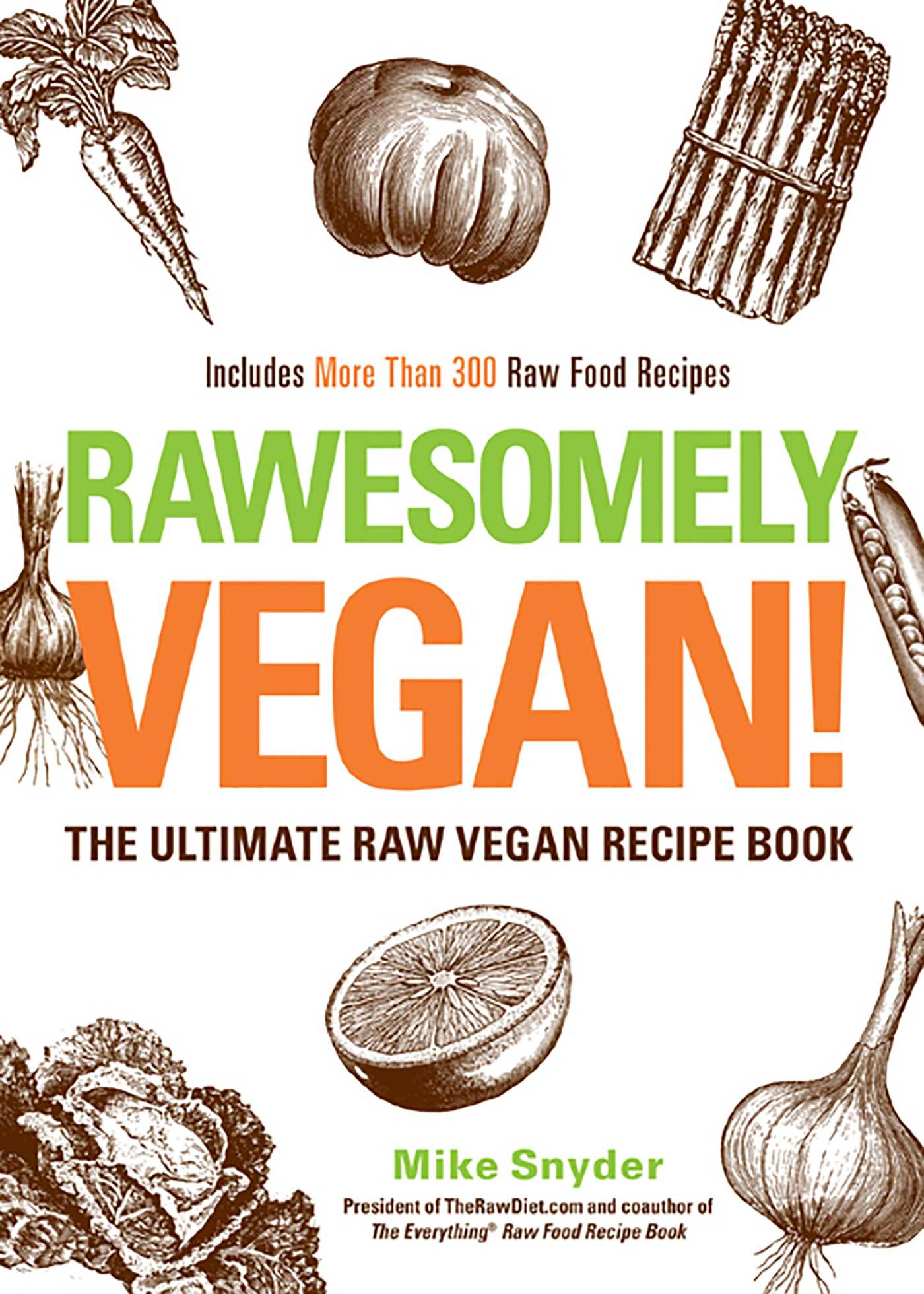 Rawesomely vegan ebook by mike snyder official publisher page rawesomely vegan 9781440532078 hr forumfinder Image collections