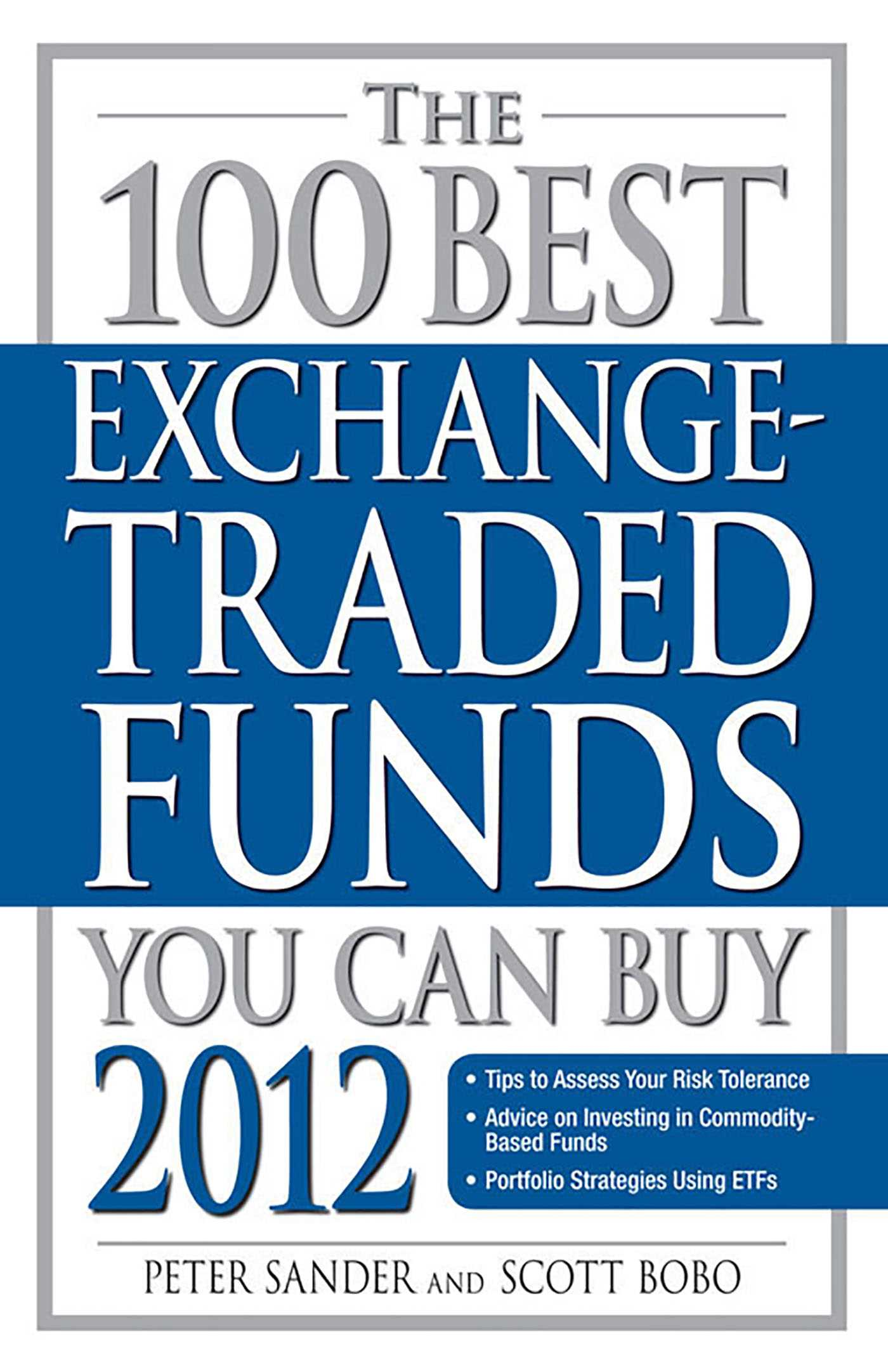 The 100 best exchange traded funds you can buy 2012 9781440532849 hr