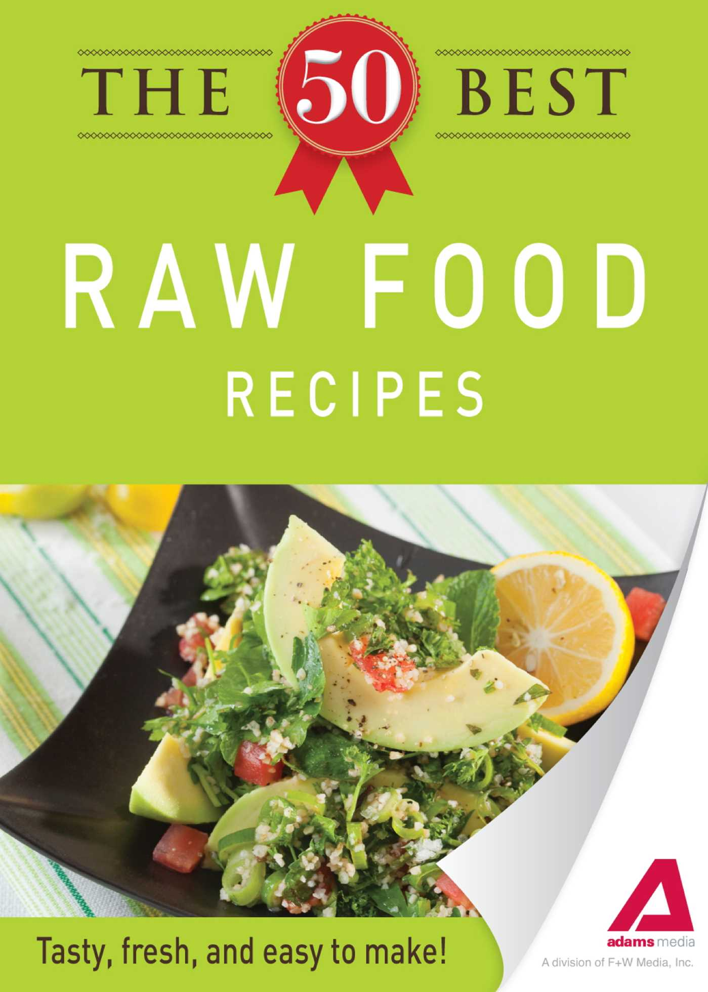 The 50 best raw food recipes ebook by adams media official the 50 best raw food recipes 9781440534164 hr forumfinder Image collections