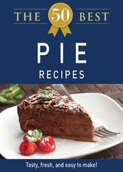 The 50 Best Pie Recipes