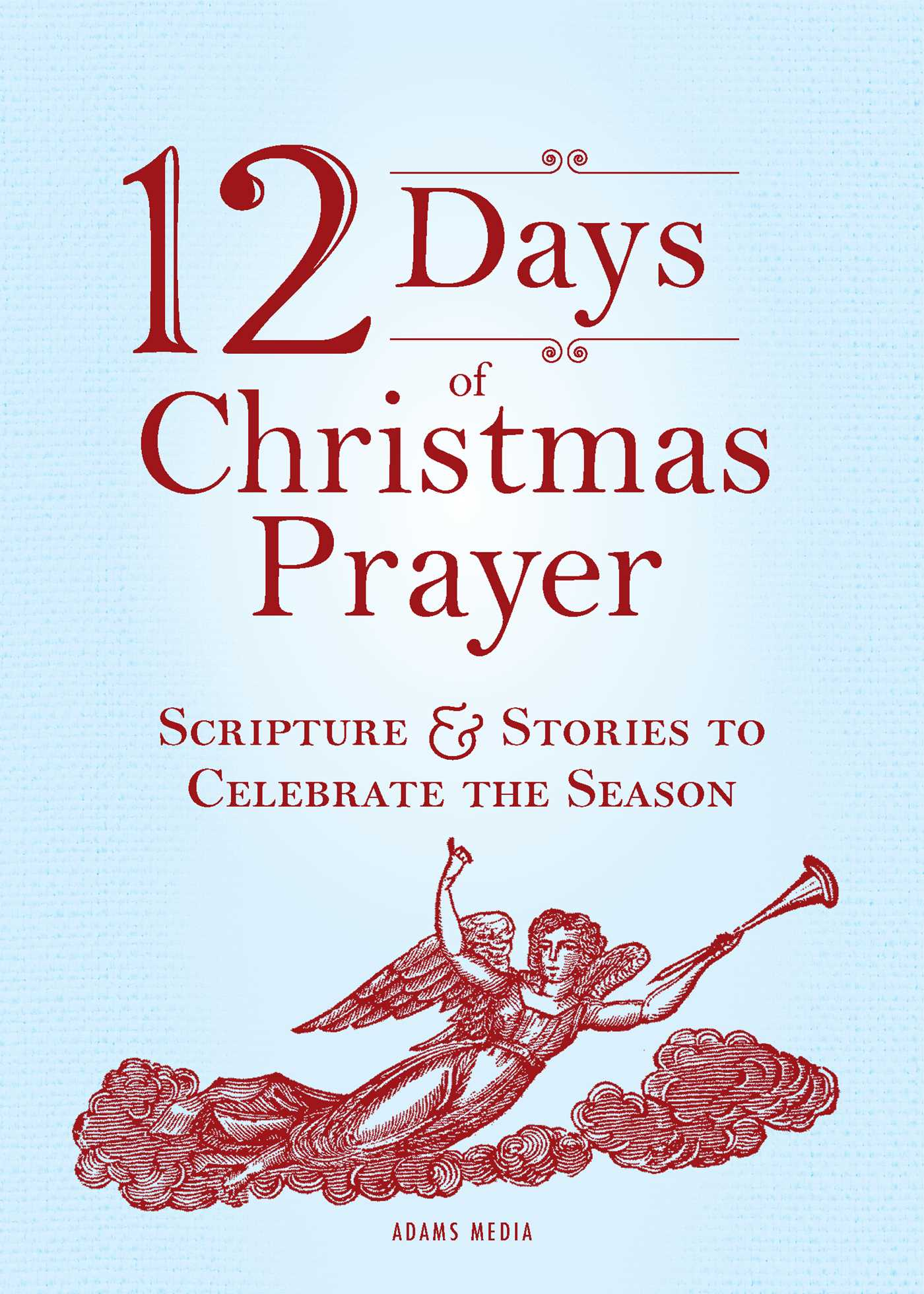 12 days of christmas prayer 9781440534690 hr - When Is The 12 Days Of Christmas