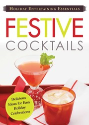 Holiday Entertaining Essentials: Festive Cocktails