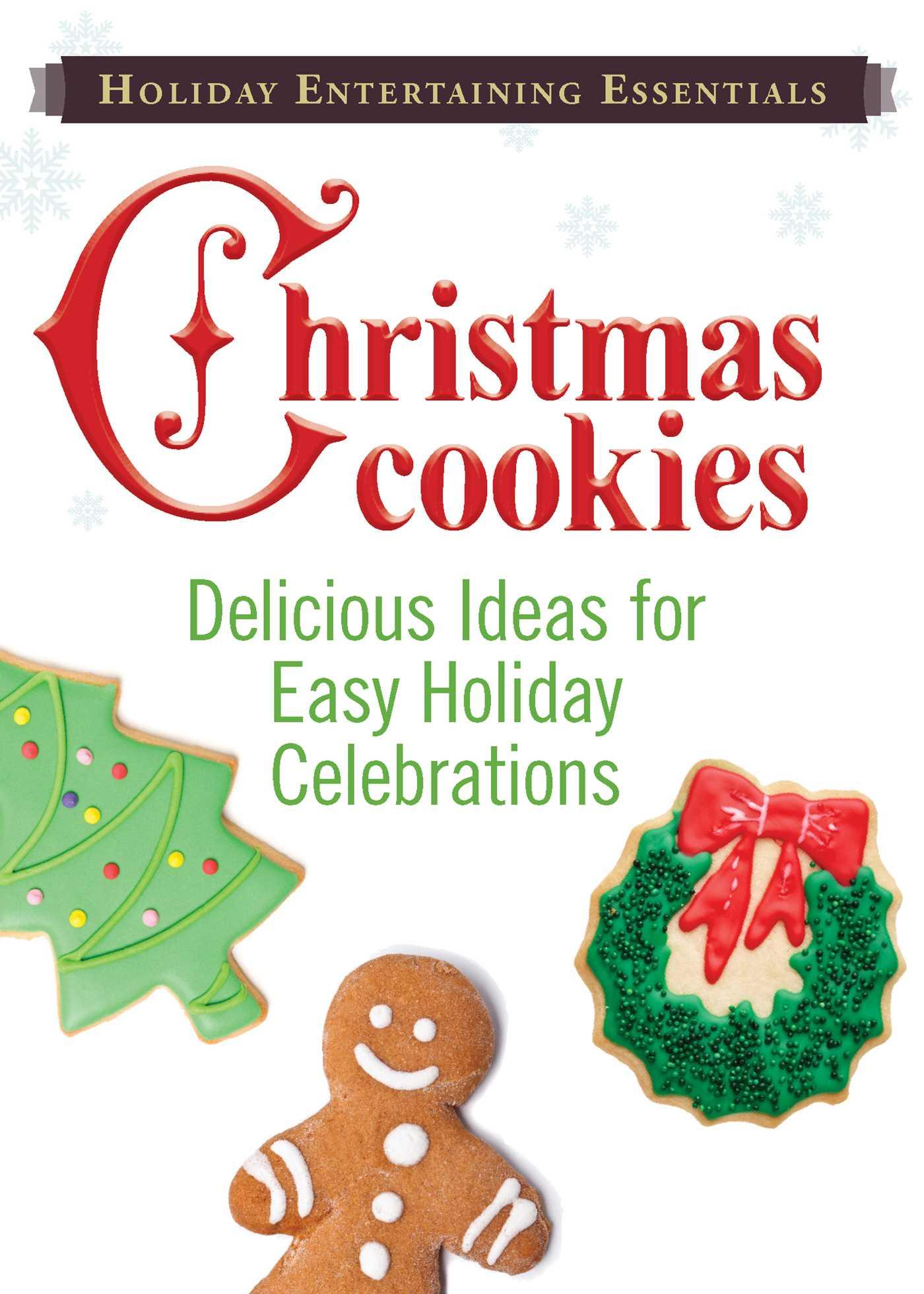 Holiday Entertaining Essentials: Christmas Cookies eBook by Adams ...
