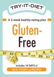 Try-It Diet: Gluten-Free