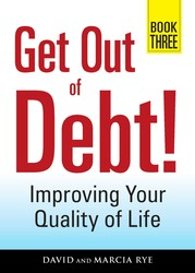 Get Out of Debt! Book Three