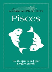 Love Astrology: Pisces
