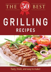 The 50 Best Grilling Recipes