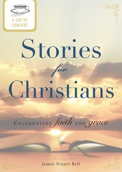 A Cup of Comfort Stories for Christians