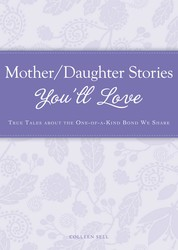 Mother/Daughter Stories You'll Love