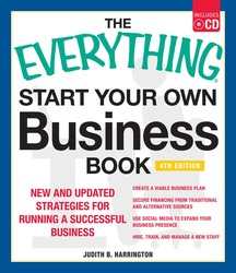 The Everything Start Your Own Business Book, 4Th Edition