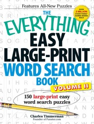 The Everything Easy Large-Print Word Search Book, Volume II