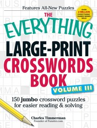 The Everything Large-Print Crosswords Book, Volume III