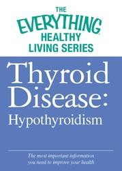 Thyroid Disease: Hypothyroidism