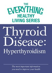 Thyroid Disease: Hyperthyroidism