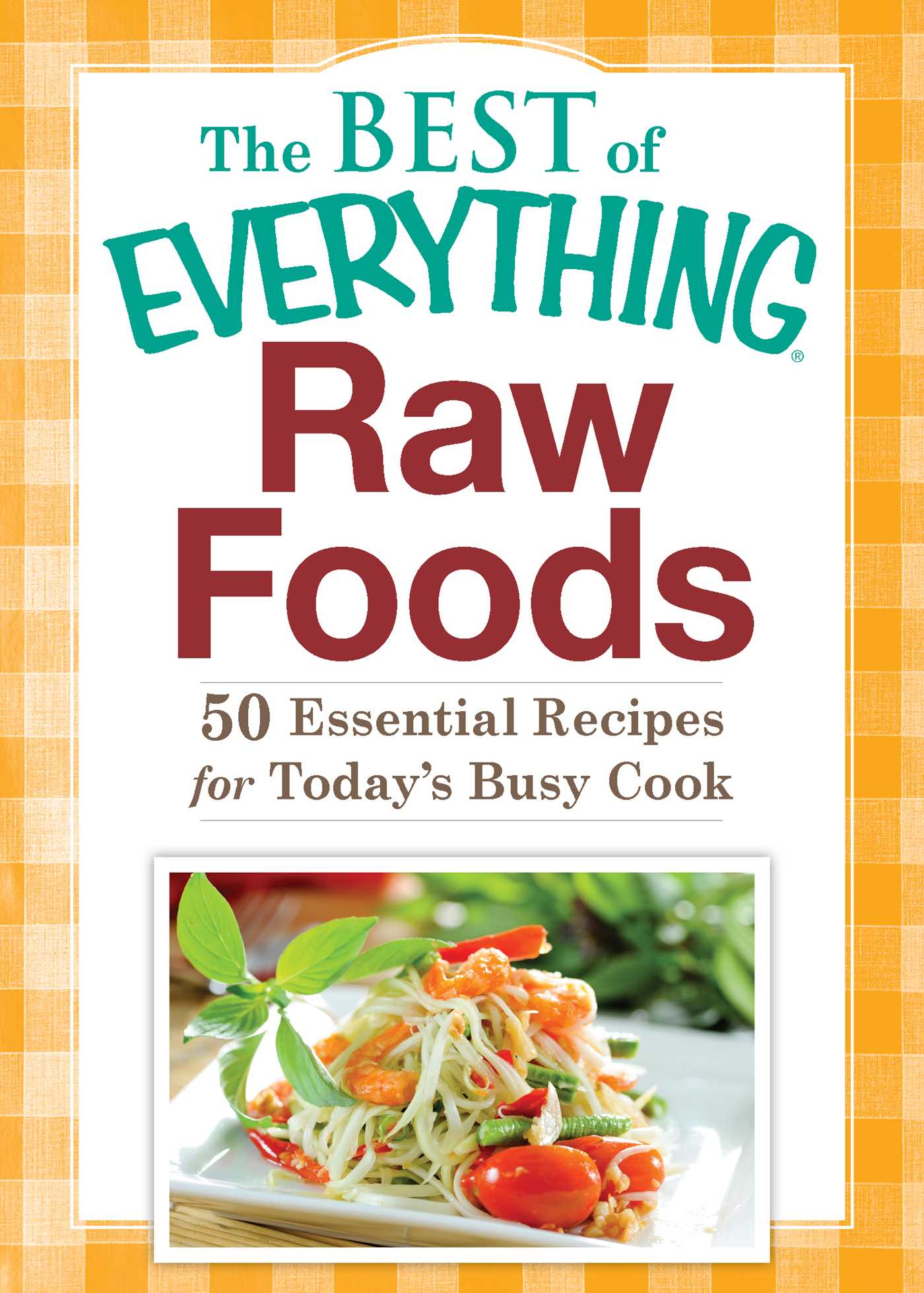 Raw foods ebook by adams media official publisher page simon raw foods 9781440543081 hr forumfinder Image collections