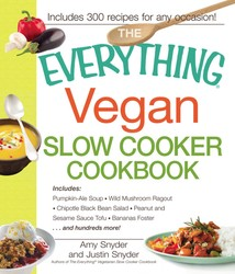 The Everything Vegan Slow Cooker Cookbook